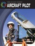 Aircraft Pilot - Josh Gregory