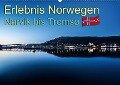 Erlebnis Norwegen: Narvik bis Tromsø (Wandkalender 2018 DIN A2 quer) - Daniel Philipp