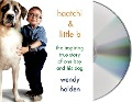 Haatchi & Little B: The Inspiring True Story of One Boy and His Dog - Wendy Holden