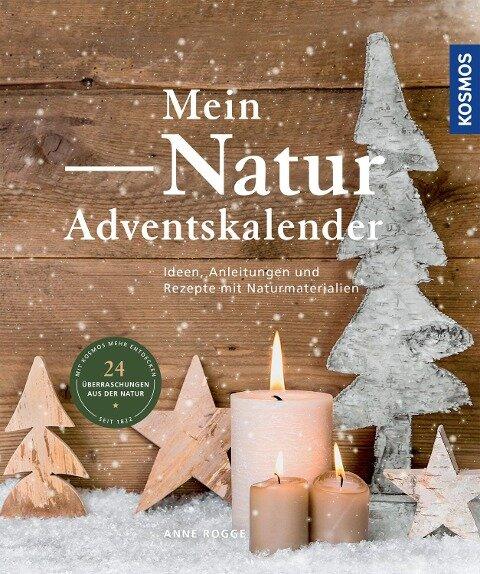 Mein Natur-Adventskalender - Anne Rogge