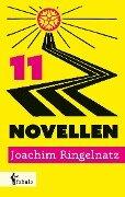 11 Novellen - Joachim Ringelnatz