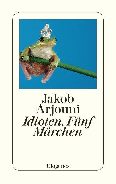 Idioten - Jakob Arjouni