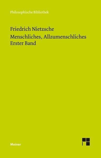 Menschliches, Allzumenschliches 1 (Neue Ausgabe 1886) - Friedrich Nietzsche