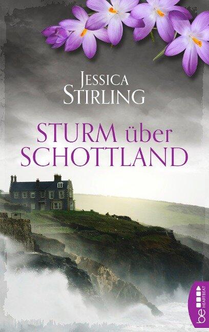 Sturm über Schottland - Jessica Stirling