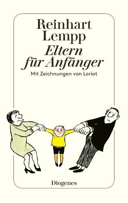 Eltern für Anfänger - Reinhart Lempp