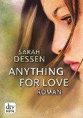 Anything for Love - Sarah Dessen