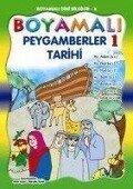 Boyamali Peygamberler Tarihi - Mürside Uysal, Asim Uysal