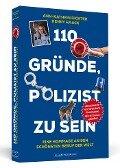 110 Gründe, Polizist zu sein - Ann-Kathrin Richter, Henry Haack