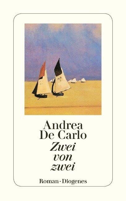 Zwei von zwei - Andrea De Carlo
