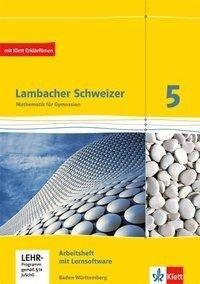 Lambacher Schweizer. 5. Schuljahr. Arbeitsheft plus Lösungsheft und Lernsoftware. Neubearbeitung. Baden-Württemberg -