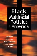 Black and Multiracial Politics in America -