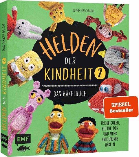 Helden der Kindheit - Das Häkelbuch - Band 2 - Sophie Kirschbaum, Martyna Szykulla