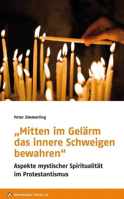 """""""Mitten im Gelärm das innere Schweigen bewahren"""" - Peter Zimmerling"""
