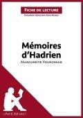 Memoires d'Hadrien de Marguerite Yourcenar (Fiche de lecture) - Lepetitlitteraire. Fr
