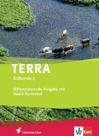 TERRA Erdkunde für Niedersachsen - Differenzierende Ausgabe mit Haack-Kartenteil / Schülerbuch Klasse 7/8 -