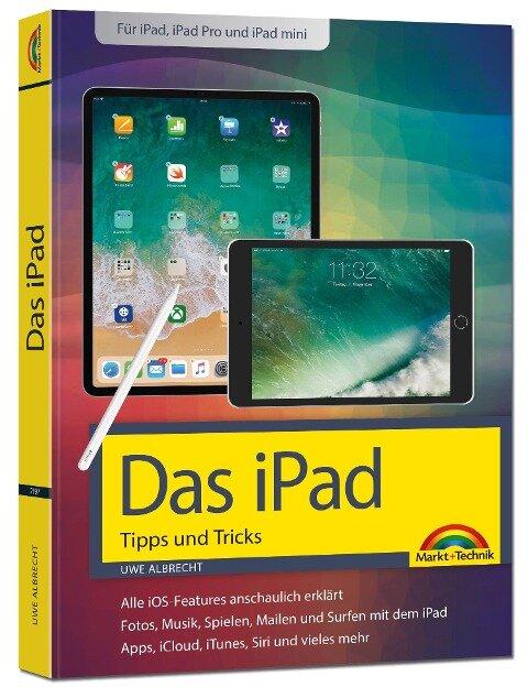 iPad - iOS Handbuch - für alle iPad-Modelle geeignet (iPad, iPad Pro, iPad mini) - Uwe Albrecht