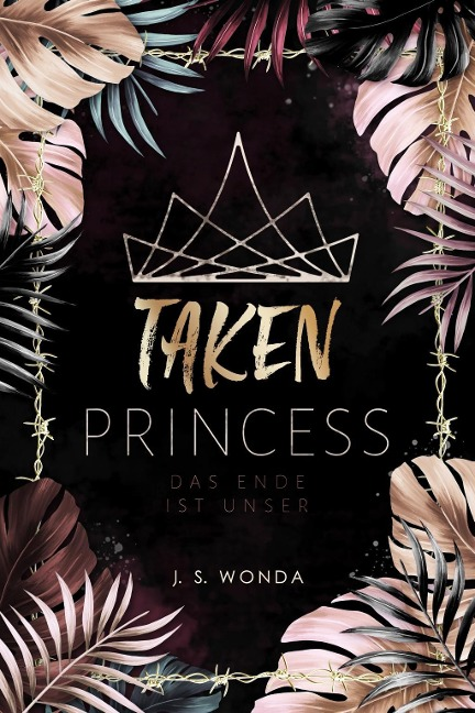 TAKEN PRINCESS 3 - J. S. Wonda