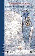 Nennt mich nicht Ismael! Bd. 1 - Gerard Michael Bauer