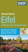 DuMont Wanderführer Eifel Nördlicher Teil und Hohes Venn - Hans-Joachim Schneider