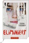 Eliminiert - Teri Terry