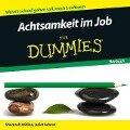 Achtsamkeit im Job für Dummies Hörbuch - Shamash Alidina, Juliet Adams