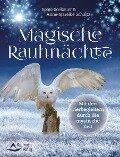 Magische Rauhnächte - Beate Seebauer, Anne-Mareike Schultz
