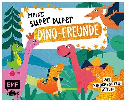 Meine Super Duper Dino-Freunde - Das Kindergartenalbum -