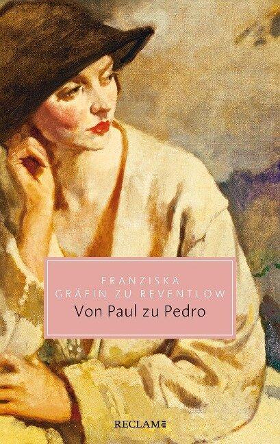 Von Paul zu Pedro - Franziska Gräfin zu Reventlow