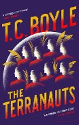 The Terranauts - T. C. Boyle