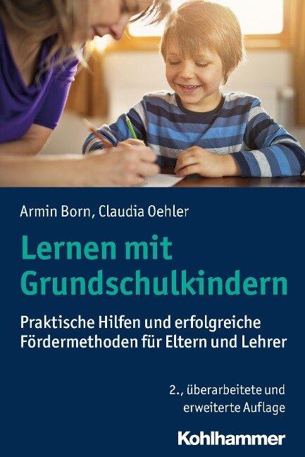 Lernen mit Grundschulkindern - Armin Born, Claudia Oehler