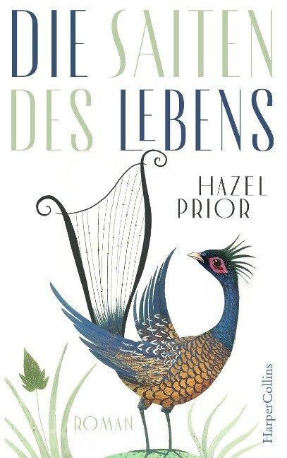 Die Saiten des Lebens - Hazel Prior