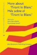 More about 'Tirant lo Blanc' / Mes sobre el 'Tirant lo Blanc' -