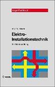 Elektro-Installationstechnik - Hans G Boy, Uwe Dunkhase