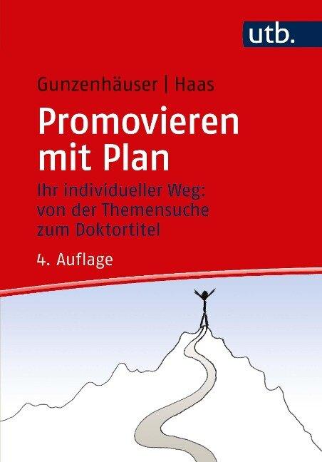 Promovieren mit Plan - Randi Gunzenhäuser, Erika Haas