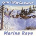 Snow Falling On Silence - Marina Raye