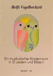 Rolfs Vogelhochzeit. Best.-Nr. 975 - Rolf Zuckowski