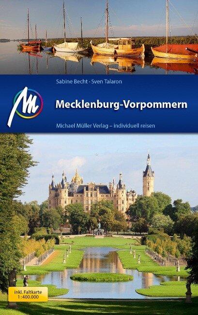 Mecklenburg-Vorpommern Reiseführer Michael Müller Verlag - Sabine Becht, Sven Talaron