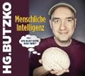 """Menschliche Intelligenz oder """"Wie blöd kann man sein"""" - HG. Butzko"""