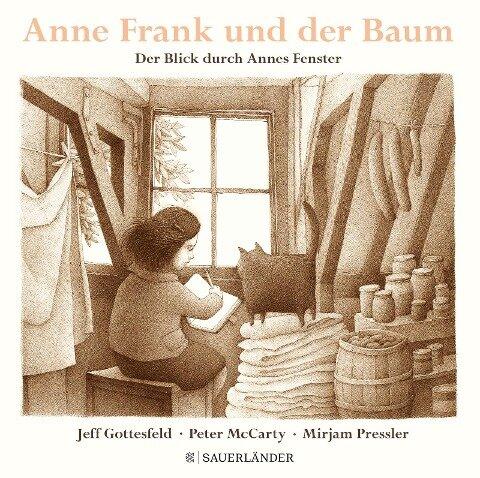 Anne Frank und der Baum - Jeff Gottesfeld
