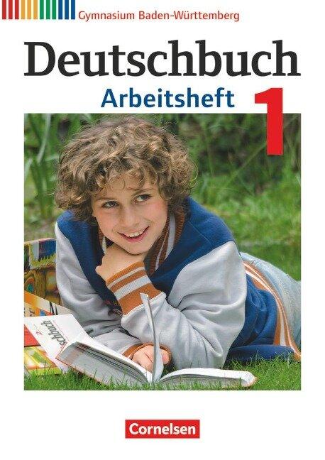 Deutschbuch Gymnasium Band 1: 5. Schuljahr - Bildungsplan 2016 - Baden-Württemberg - Arbeitsheft mit Lösungen -