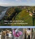Natur und Landschaften von Zürich und Schaffhausen - Jürg Alean, Peter Koch