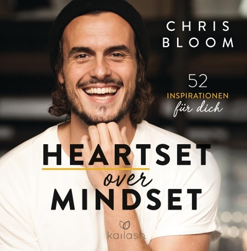 Heartset over Mindset - Chris Bloom