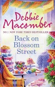 Back on Blossom Street (Mills & Boon M&B) (A Blossom Street Novel, Book 4) - Debbie Macomber