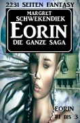Eorin - Die ganze Saga - Margret Schwekendiek