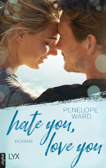 Hate You, Love You - Penelope Ward