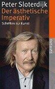 Der ästhetische Imperativ - Peter Sloterdijk