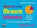 Wovon wir einen Ohrwurm bekommen 2019 Aufstell- und Wandkalender - Katja Berlin, Peter Grünlich