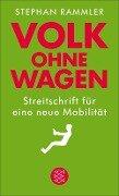 Volk ohne Wagen - Stephan Rammler