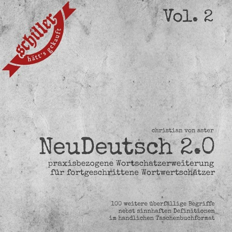 NeuDeutsch 2.0 - Vol. 2 - Christian von Aster