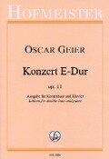 Konzert E-Dur, op. 11 - Oscar Geier